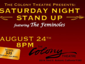 The Colony Theatre Announces SATURDAY NIGHT STAND UP