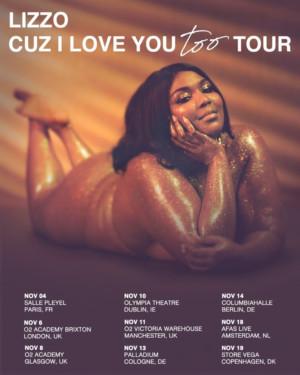 Lizzo Announces 'Cuz I Love You Too' European Tour
