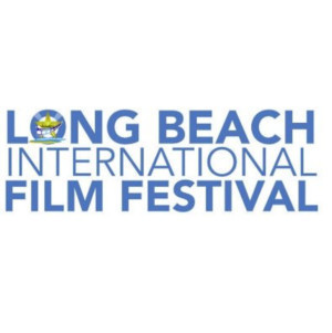 8th Annual Long Beach International Film Festival Announces Lineup
