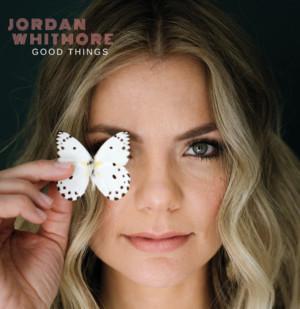 Rootsy Pop/Americana Singer-Songwriter Jordan Whitmore Set To Release EP, GOOD THINGS