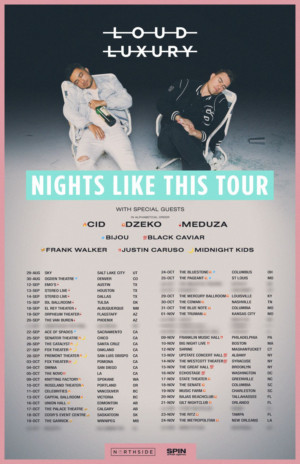 Loud Luxury Announce NIGHTS LIKE THIS North American Fall Tour