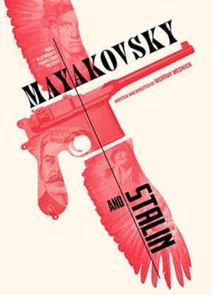 Murray Mednick's MAYAKOVSKY AND STALIN to Make NYC Premiere