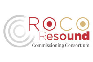 ROCO Announces 'ROCO Resound' - a New Commissioning Consortium