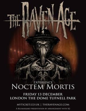 The Raven Age Announces Special London Headline Show