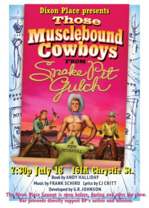 THOSE MUSCLEBOUND COWBOYS FROM SNAKE PIT GULCH to Play Dixon Place One Night Only