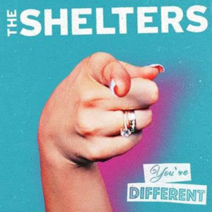 The Shelters Launch New Single YOU'RE DIFFERENT