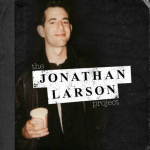 THE JONATHAN LARSON PROJECT Cast & Creators to Celebrate New CD at Barnes and Noble