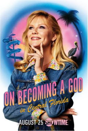 VIDEO: Showtime Debits Trailer For ON BECOMING A GOD IN CENTRAL FLORIDA