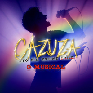 BWW Review: Back to Sao Paulo's Stages, CAZUZA - PRO DIA NASCER FELIZ: the Brief and Vertiginous Trajectory of One of the Greatest Idols of Brazilian Music