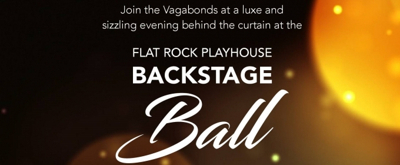 Flat Rock Playhouse Hosts Backstage Ball