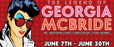 THE LEGEND OF GEORGIA MCBRIDE Heads to The Circuit Playhouse