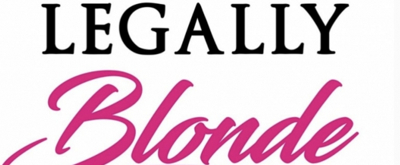 LEGALLY BLONDE to Play at Edith Mortenson Center