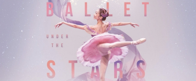 BALLET UNDER THE STARS to Play at Fort Canning Green