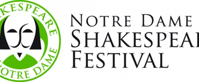 NOTRE DAME SHAKESPEARE FESTIVAL Announces 2019 Event Schedule