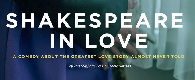 Theatre Squared To Present SHAKESPEARE IN LOVE Next Month