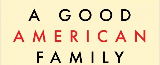 A GOOD AMERICAN FAMILY by Pulitzer Prize Winning Journalist David Maraniss