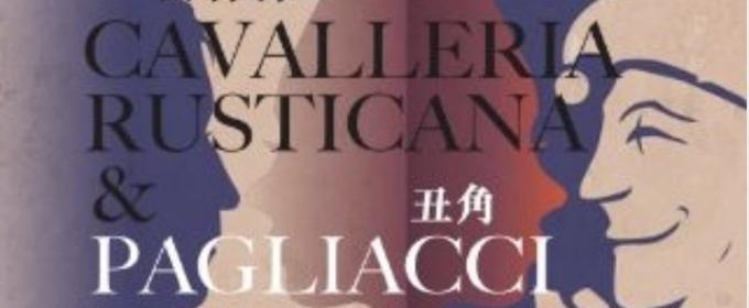 CAVALLERIA RUSTICANA AND PAGGLIACI to Play at Hong Kong City Hall Concert Hall
