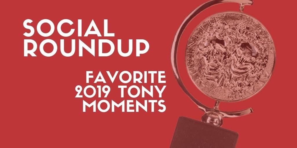 BroadwayWorld Readers Pick The Top 2019 Tony Awards Moments!