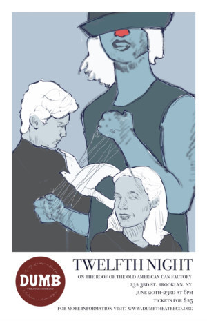 DUMB Theatre Co. Presents Inaugural Production Of TWELFTH NIGHT