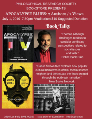 Philosophical Research Society Presents APOCALYPSE ANXIETY Book Talks