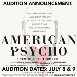 Auditions Announced For AMERICAN PSYCHO