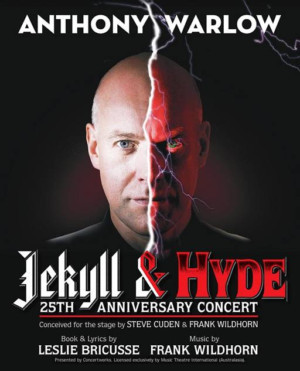 Anthony Warlow And Jemma Rix To Star In JEKYLL AND HYDE 25th Anniversary Concert