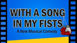 New Musical WITH A SONG IN MY FISTS to Make World Premiere At Theatre Row