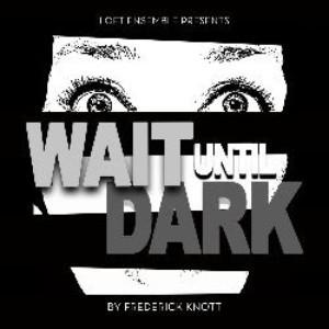 Loft Ensemble Presents WAIT UNTIL DARK At New Location In North Hollywood