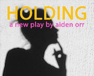HOLDING To Get World Premiere At Firehouse