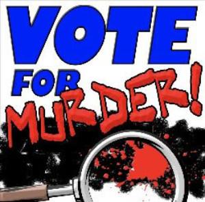VOTE FOR MURDER! Announced At 2019 Hollywood Fringe!