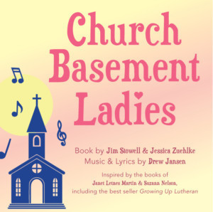 Hanover Little Theatre Welcomes CHURCH BASEMENT LADIES
