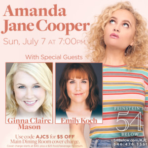 Amanda Jane Cooper Returns to 54 Below with Guests Ginna Claire Mason and Emily Koch