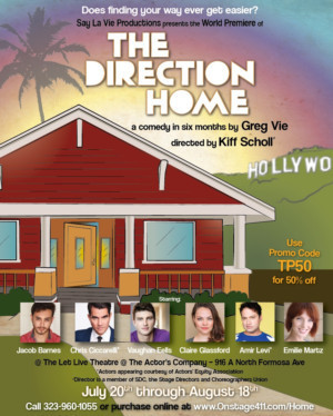 THE DIRECTION HOME Opens On July 20 At Let Live Theatre