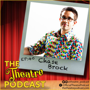 The Theatre Podcast With Alan Seales Welcomes BE MORE CHILL Choreographer Chase Brock