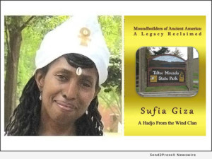 Author Sufia Giza Uncovers Her Ancient Moundbuilders Ancestry With New Book Release And Summer Tour