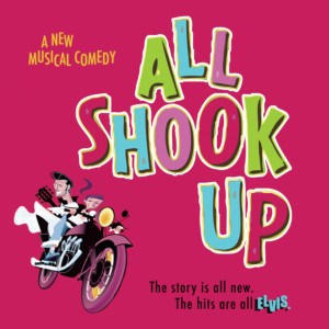 San Diego Musical Theatre Presents ALL SHOOK UP