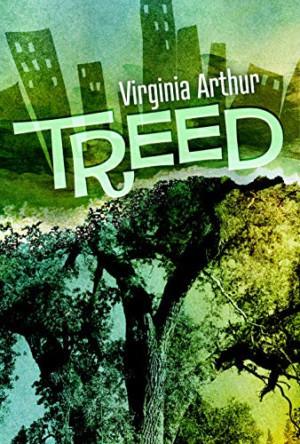 Virginia Arthur Announces Political Novel TREED
