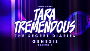 'TARA TREMENDOUS' Origin Story To Be Revealed In New Season Of Musical Podcast