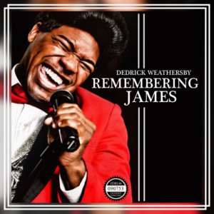 REMEMBERING JAMES - The Life And Music Of James Brown Makes East Bay Premiere