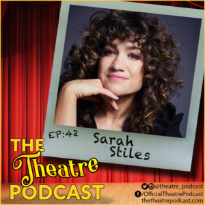 The Theatre Podcast With Alan Seales Chats with Sarah Stiles