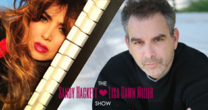 Sandy Hackett and Lisa Dawn Miller Launch SANDY HACKETT AND LISA DAWN MILLER: THE SHOW!