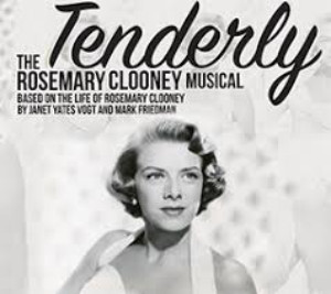 TENDERLY - THE ROSEMARY CLOONEY MUSICAL Announced At North Coast Repertory Theatre