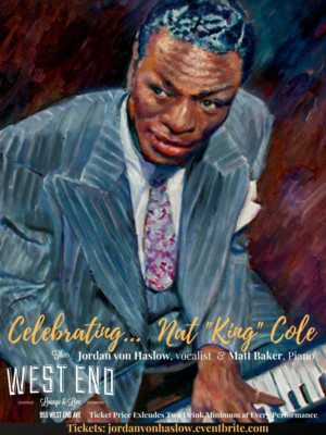 CELEBRATING NAT KING COLE Bows At The West End Lounge, July 19