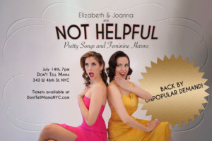 NOT HELPFUL: PRETTY SONGS AND FEMININE HARMS Returns To Don't Tell Mama
