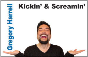 Gregory Harrell to Perform KICKIN' & SCREAMIN' At Don't Tell Mama