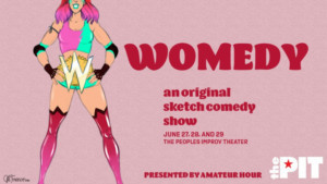 The Ladies Of Amateur Hour Return with WOMEDY