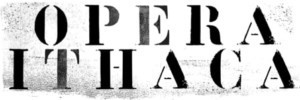 Opera Ithaca Announces 2019 - 2020 Season