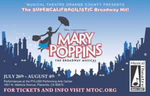 Musical Theatre Orange County Presents Disneys MARY POPPINS Live On Stage