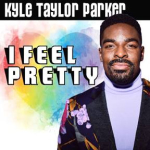 Kyle Taylor Parker's I FEEL PRETTY Is Now Available From Broadway Records