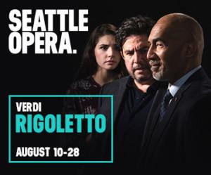 Seattle Opera Presents RIGOLETTO